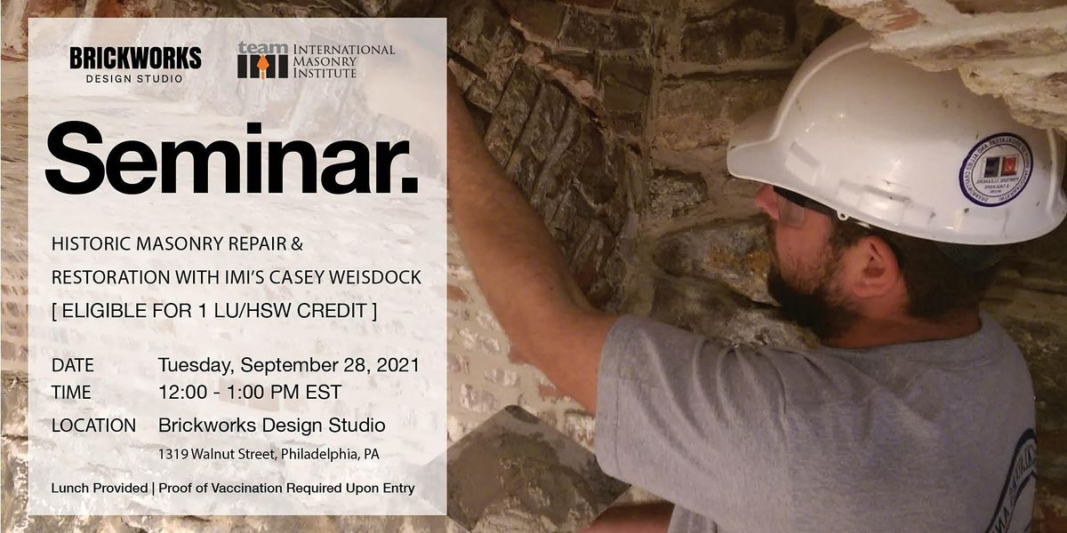 In-Person Lunch & Learn: Historic Masonry Repair & Restoration