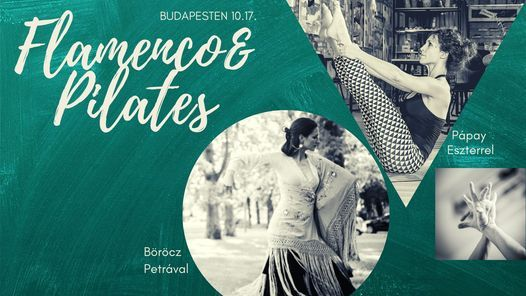 Flamenco&Pilates Workshop Budapesten