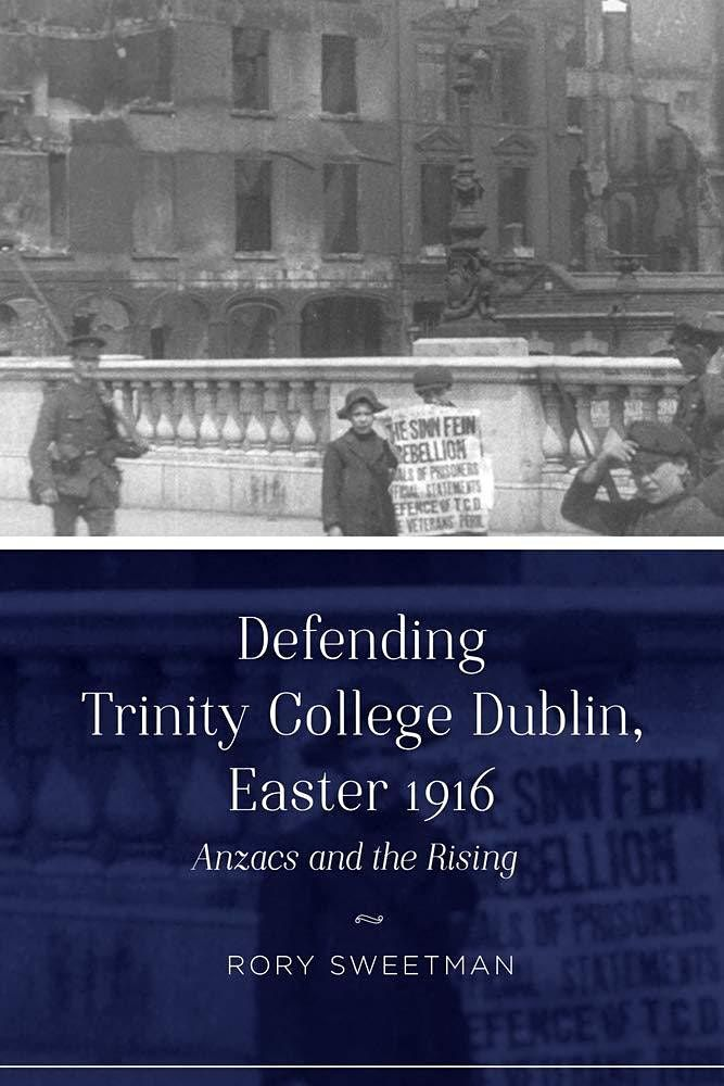 """Auckland launch of the """"Defending Trinity College Dublin, Easter 1916"""""""