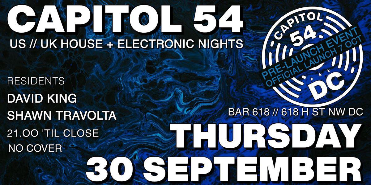 CAPITOL 54: US\/UK HOUSE + ELECTRONIC NIGHTS