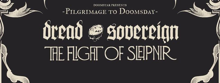 The Flight Of Sleipnir + Dread Sovereign \/ BL\u00c5
