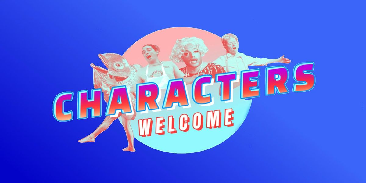 Characters Welcome LIVE!