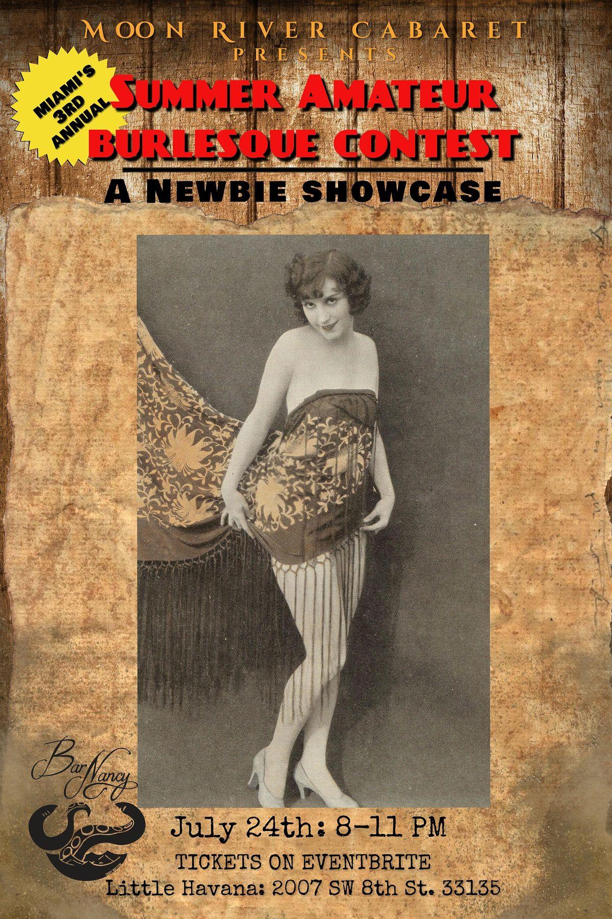 3rd Annual Summer Amateur Burlesque Contest - A Newbie Showcase