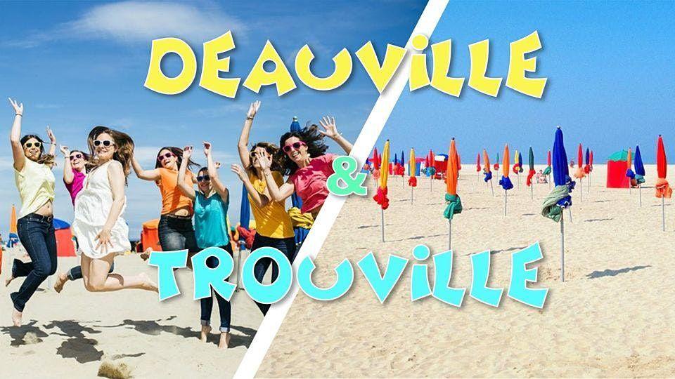 Plage Deauville & Trouville - LONG DAY TRIP - 31 juillet