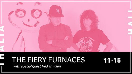 The Fiery Furnaces with special guest Fred Armisen @ Thalia Hall