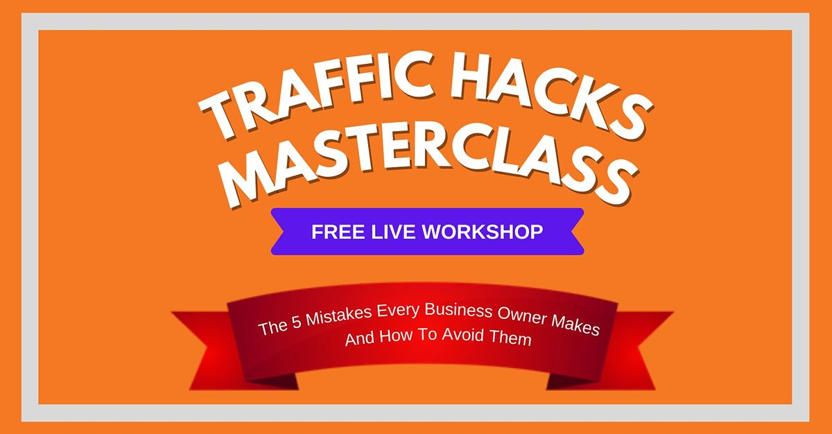 The Ultimate Traffic Hacks Masterclass \u2014 Singapore