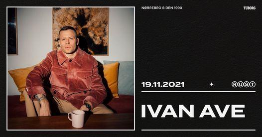 Ivan Ave (NO) \/\/ RUST [ny dato]