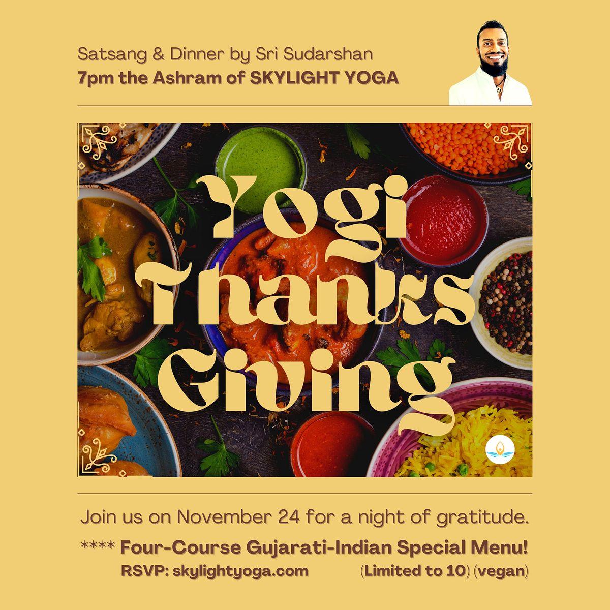 YOGIS THANKSGIVING: Satsang & Four-Course Indian Dinner