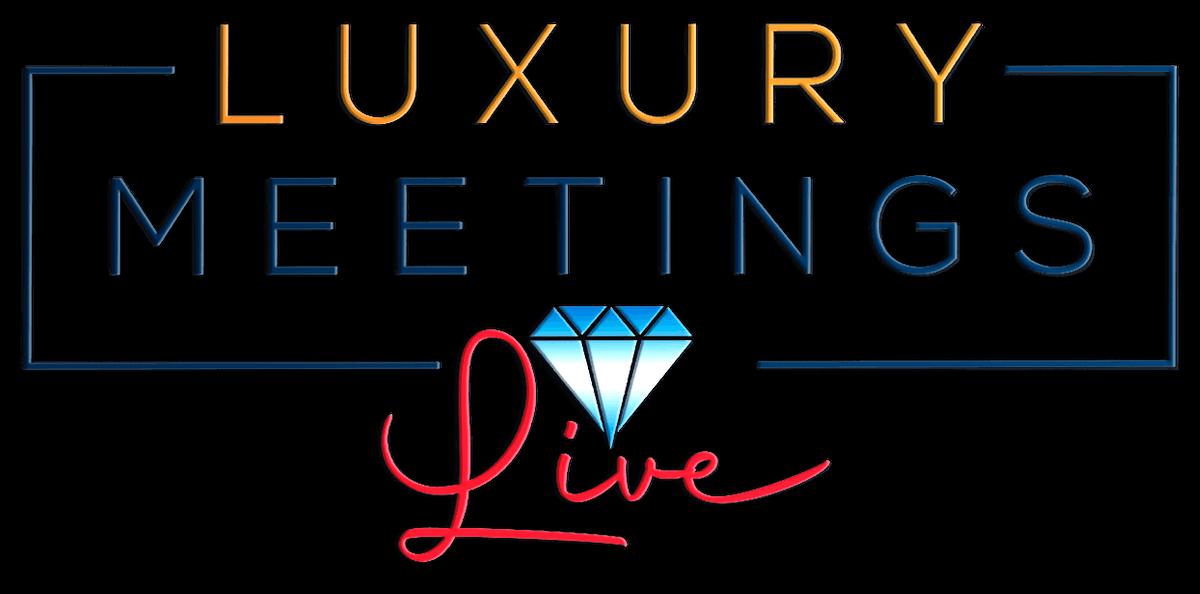Denver : Luxury Meetings LIVE @ TBA