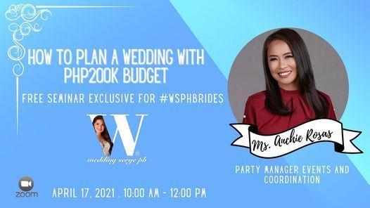 April 17 How To Plan A Wedding With Php 200k Budget Wedding Serye Ph Mandaluyong 17 April 2021