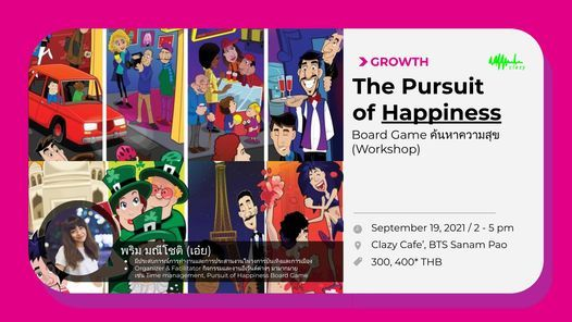 [Offline] The Pursuit of Happiness | Board Game \u0e04\u0e49\u0e19\u0e2b\u0e32\u0e04\u0e27\u0e32\u0e21\u0e2a\u0e38\u0e02 *\u0e20\u0e32\u0e04\u0e1e\u0e34\u0e40\u0e28\u0e29*