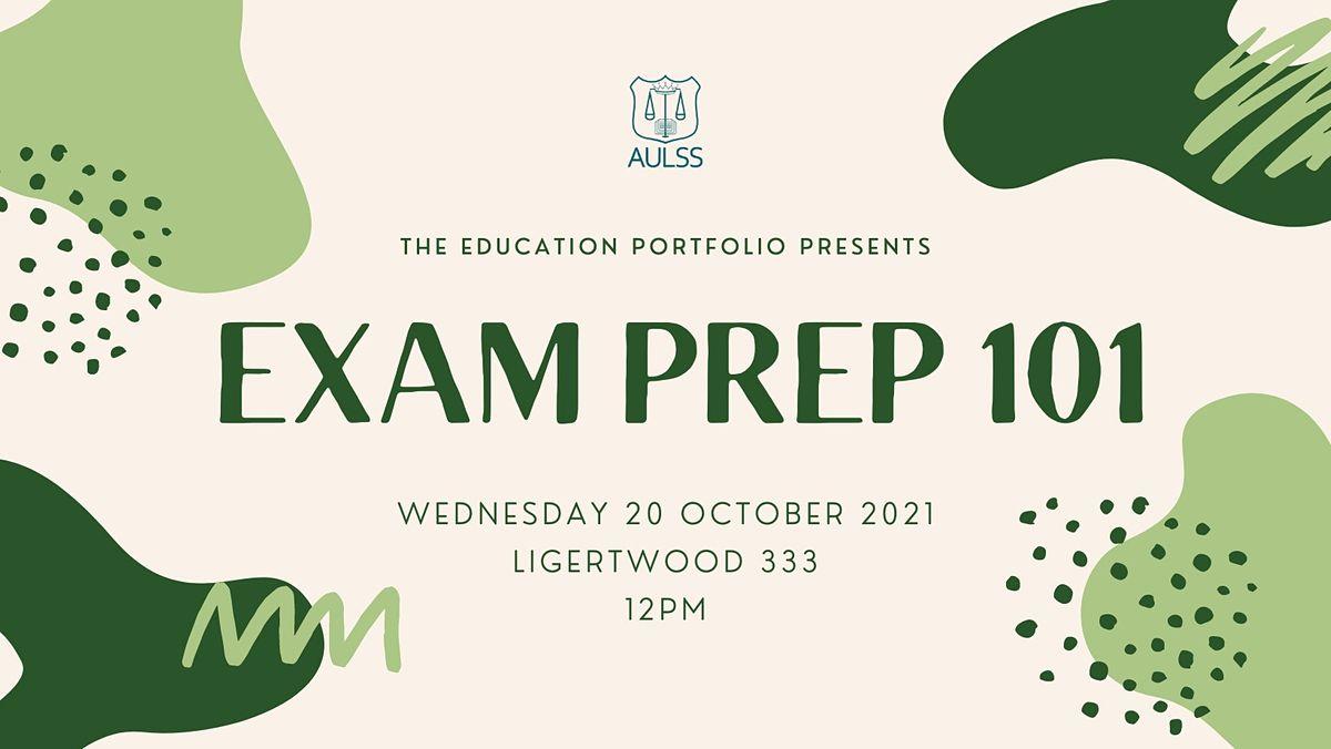 Exam Prep 101