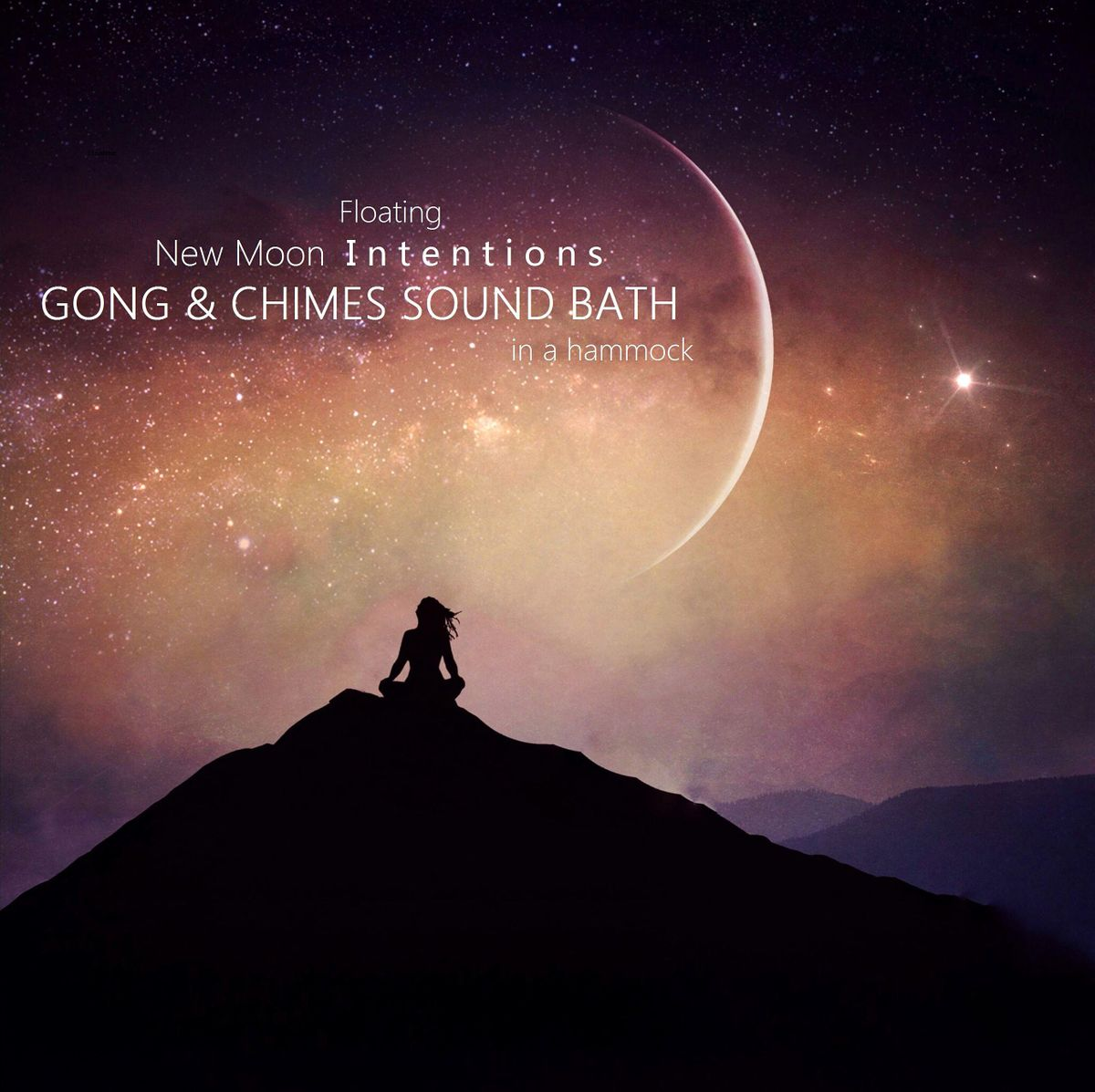 Floating New Moon Intentions GONG & CHIMES SOUND BATH in a hammock