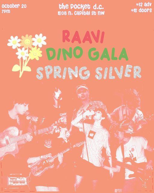 The Pocket Presents: Raavi w\/ Dino Gala + Spring Silver