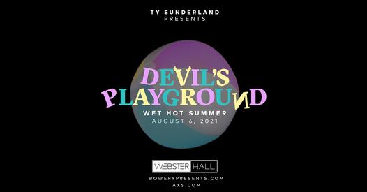 Devil's Playground: Wet Hot Summer