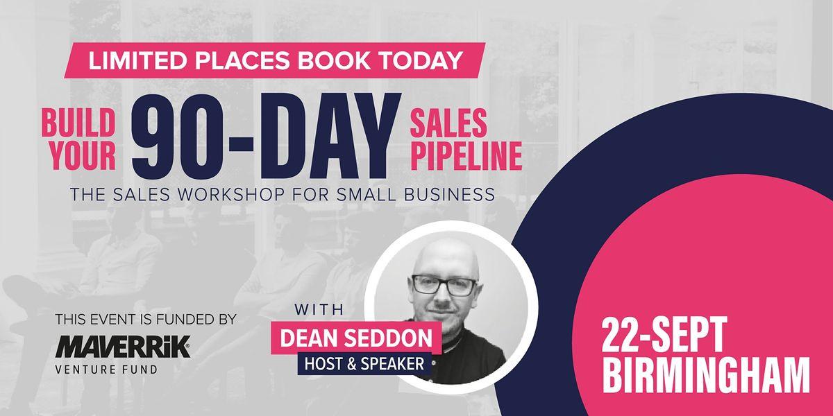 Build Your 90-Day Pipeline - Live Event - Birmingham