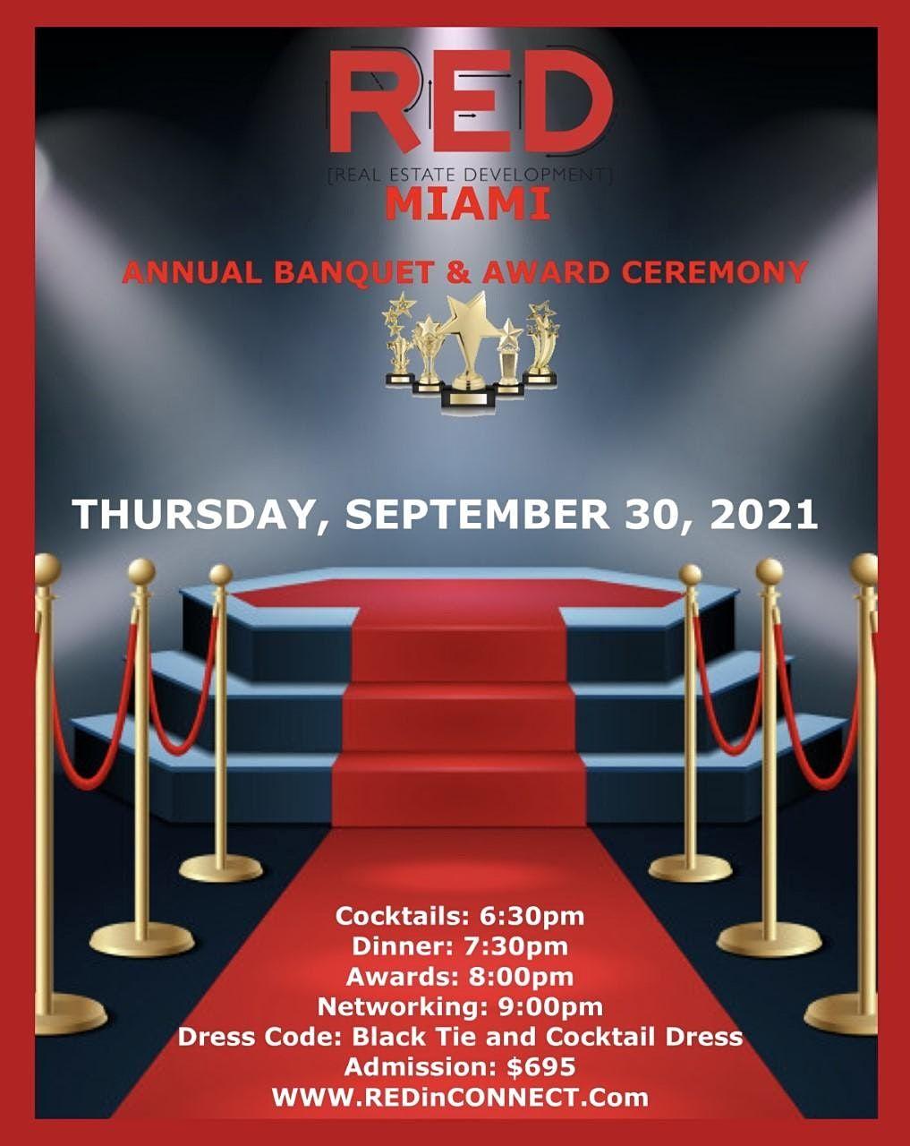 RED Miami, Awards Ceremony