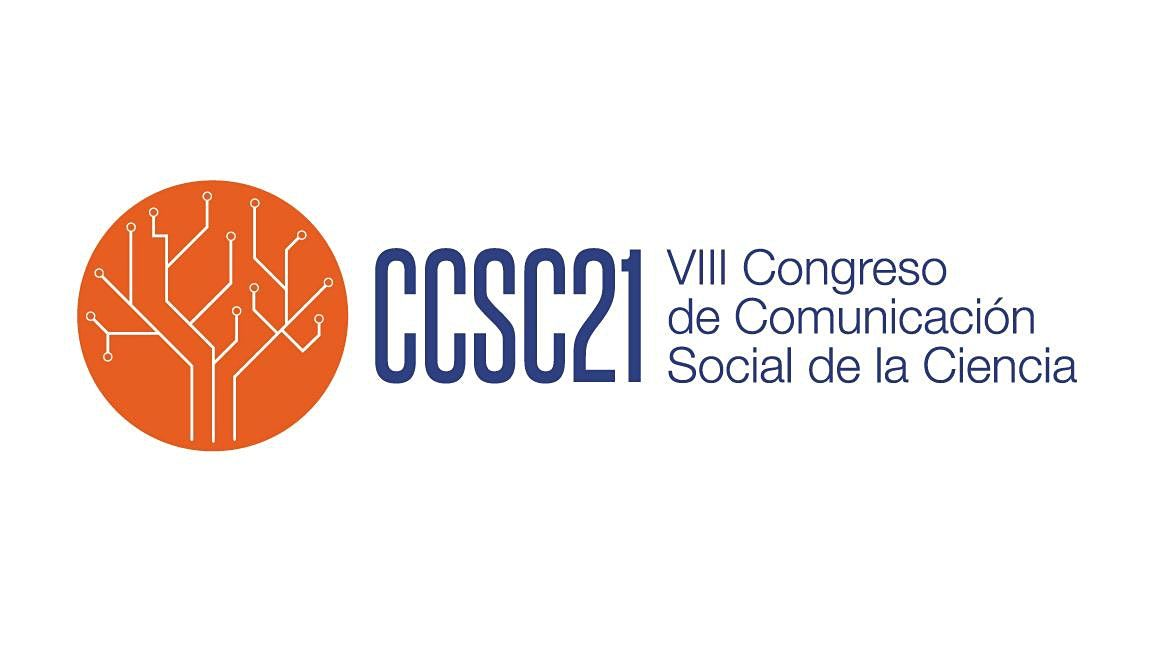 VIII Congreso de Comunicaci\u00f3n Social de la Ciencia (CCSC2021)