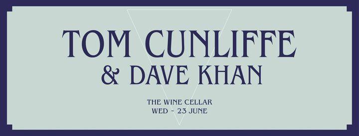 Tom Cunliffe & Dave Khan