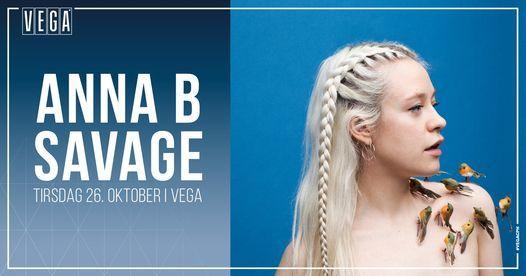 Anna B Savage [support: Sans Soucis] - VEGA - Aflyst