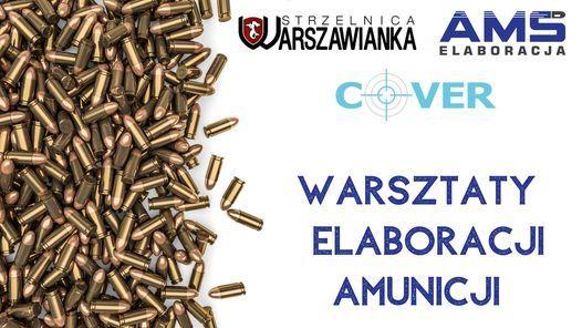 Warsztaty elaboracji amunicji