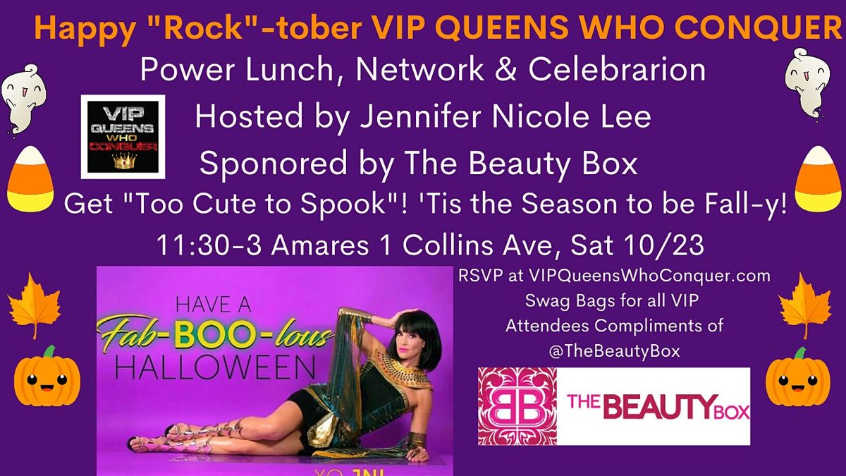 VIP Queens Who Conquer Spooktacular Networking Event!by Jennifer Nicole Lee