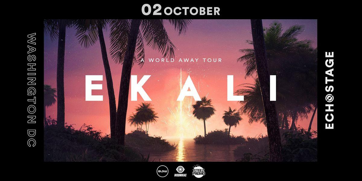 Ekali - A World Away Tour