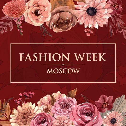 FASHION WEEK MOSCOW AUTUMN-WINTER \u0412 \u0410\u0420\u0411\u0410\u0422 \u0425\u041e\u041b\u041b\u0415 26 - 29.10.2021\u0433.