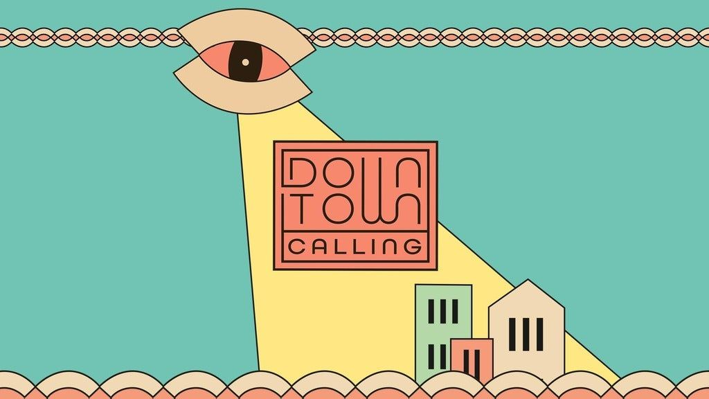 Downtown Calling