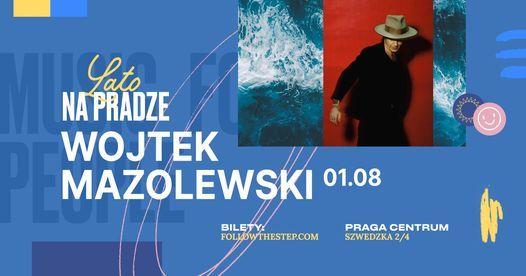 Lato na Pradze \u2022 Wojtek Mazolewski \u2022 1 sierpnia 2021