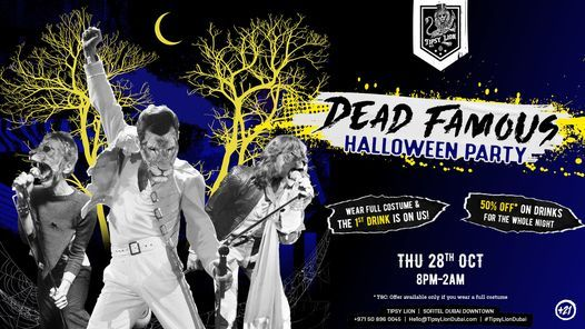 DEAD FAMOUS - THE TIPSY HALLOWEEN PARTY