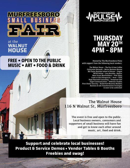 Murfreesboro Small Business Fair At The Walnut House May 20 Walnut House Murfreesboro 20 May 2021