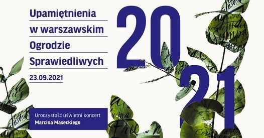 Upami\u0119tnienia w OGRODZIE SPRAWIEDLIWYCH | Koncert Marcina Maseckiego