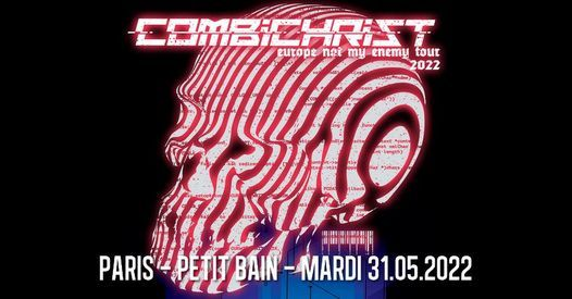 Combichrist \/\/ Paris