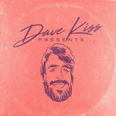 Dave Kiss Presents