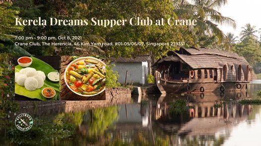 Kerala Dreams Supper Club at Crane