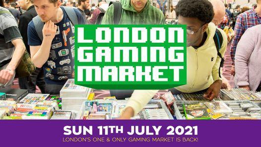London Gaming Market - Sunday 11th July 2021