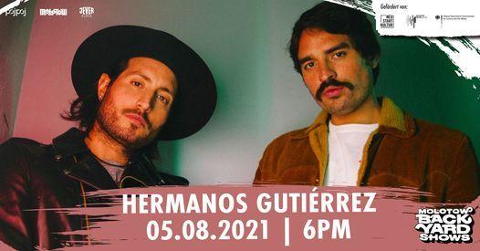 Hermanos Guti\u00e9rrez - Molotow Backyard Shows