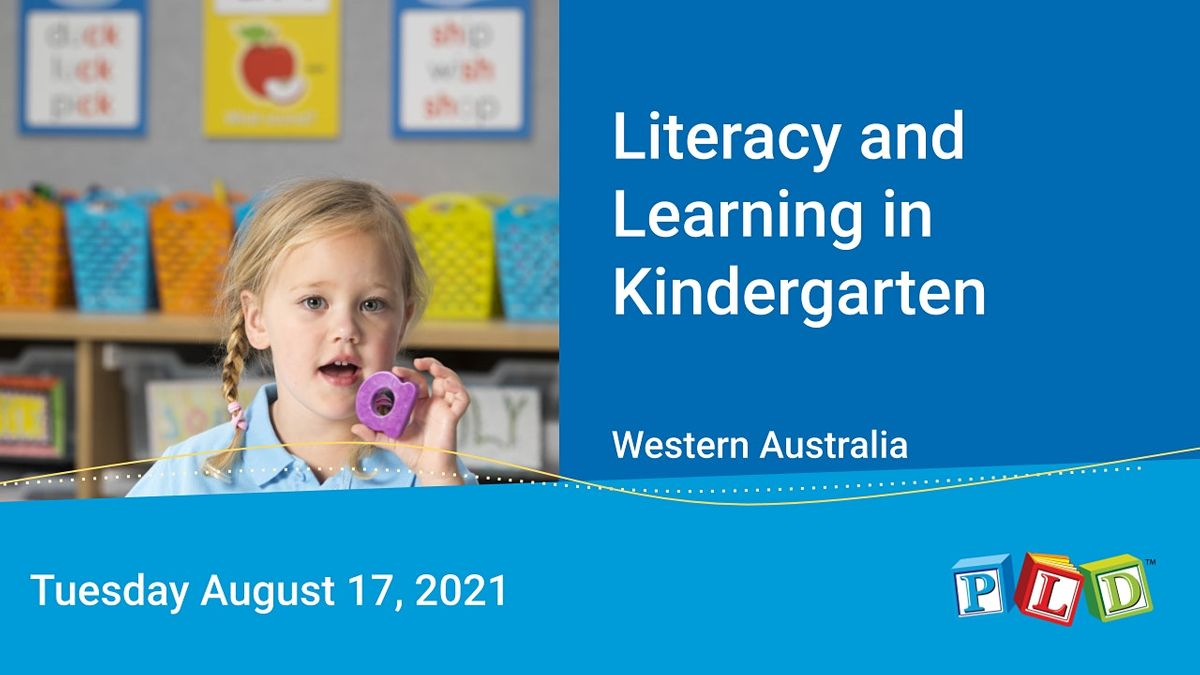 Literacy and Learning in Kindergarten August 2021