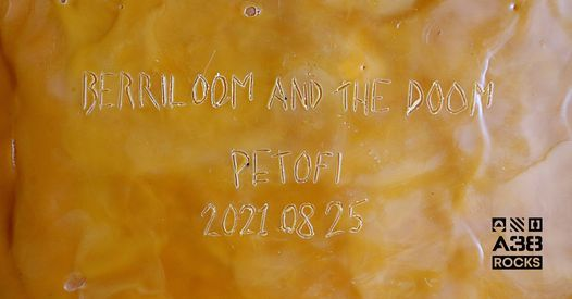 PETOFI x\u0336\u031b\u0357\u0317\u0331 BERRILOOM AND THE DOOM lemezbemutato\u0301