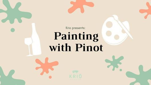 Painting with Pinot