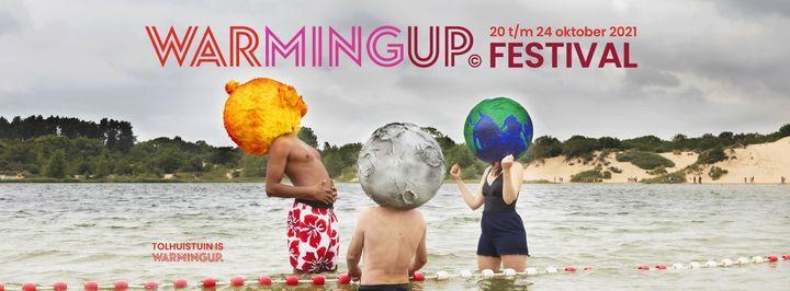Warming Up Festival - #wearewarmingup