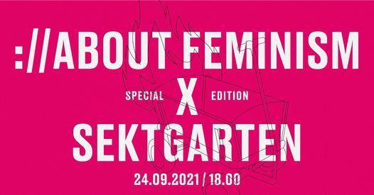 :\/\/About Feminism X Sektgarten
