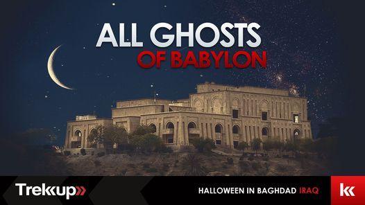 All Ghosts of Babylon   Halloween at Saddams', Iraq