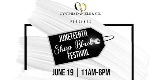 Juneteenth Shop Black Festival