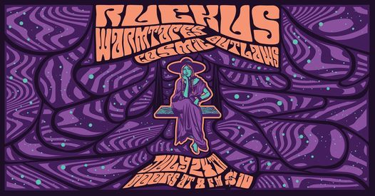 Ruckus \/ Warmtapes \/ Cosmic Outlaws