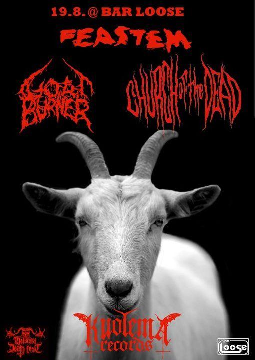 Kuolema Klubi: Feastem \/ Goatburner \/ Church Of The Dead
