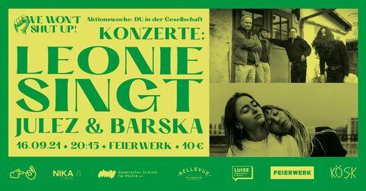 WE WON'T SHUT UP! Konzerte: Leonie Singt, Julez and Barska
