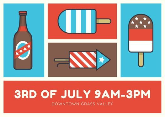 3rd of July downtown Grass Valley