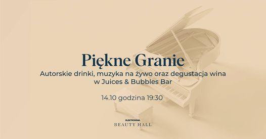 \u201ePi\u0119kne Granie\u201d z degustacj\u0105 wina w Beauty Hall!